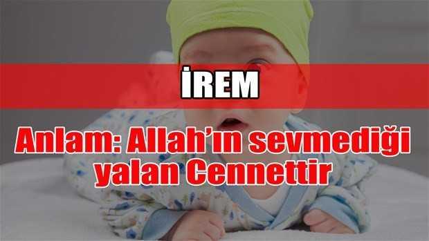 irem adının anlamı