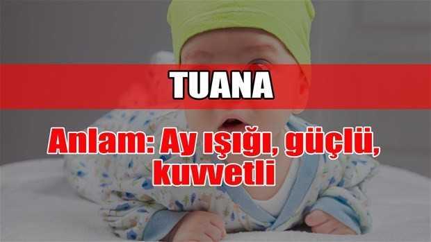 tuana adının anlamı