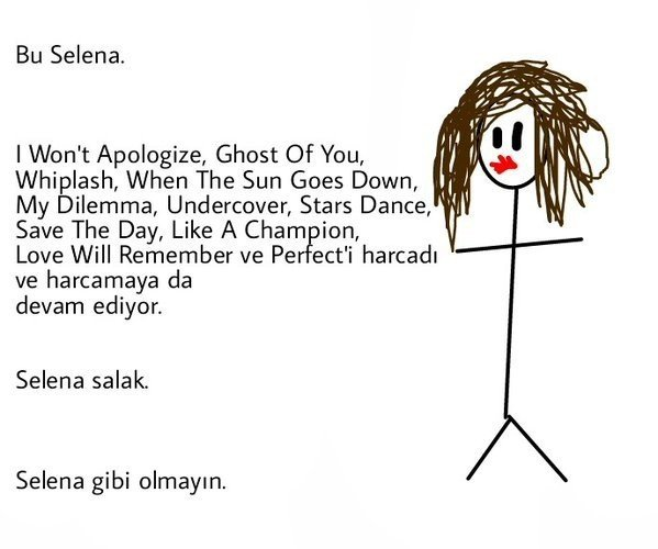 Bu Selena Gibi Olmayın