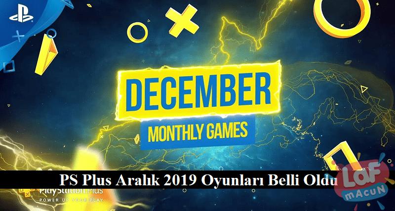 PS-Plus-Aralik-2019-Oyunlari-Belli-Oldu