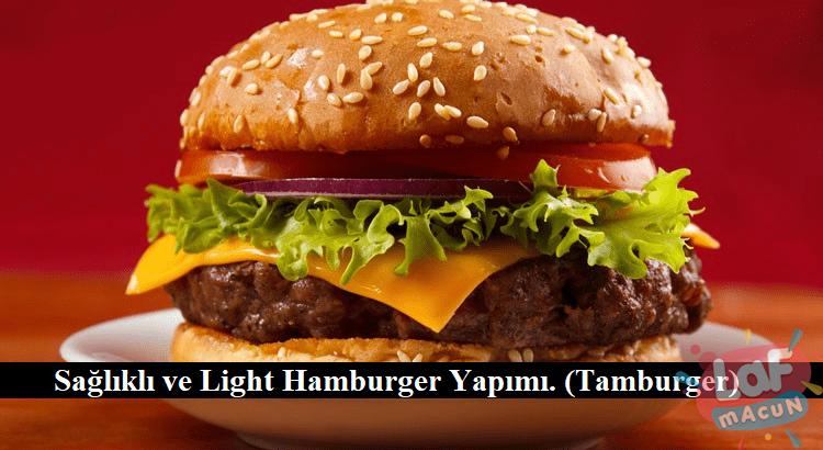 Light Hamburger nasıl yapılır?