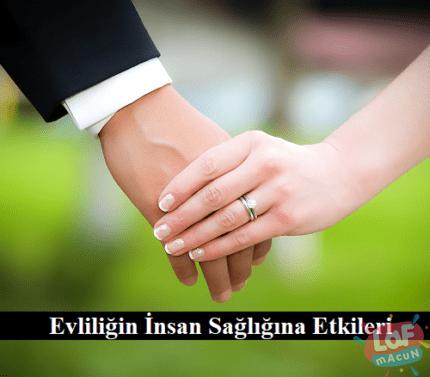 Evliliğin İnsan Sağlığına Etkileri