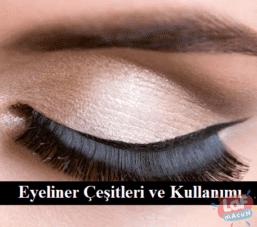 Eyeliner Çeşitleri ve Kullanımı