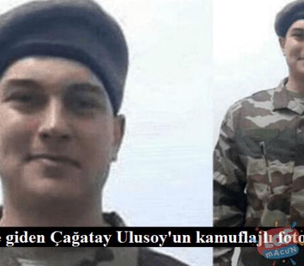 Askere giden Çağatay Ulusoy'un kamuflajlı fotoğrafları